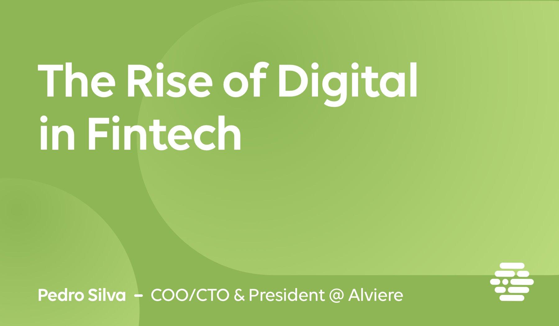 The Rise of Digital Fintech